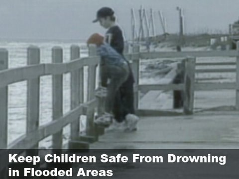 Keeping Children Safe From Drowning in Flooded Areas